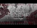 BLACK WOLVES SAGA ~Last Hope~