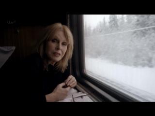Joanna Lumleys Trans Siberian Adventure — Russia [Путешествие по Транссибу с Джоанной Ламли — Россия]