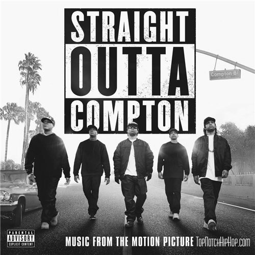 Straight Outta Compton (Music From The Motion Picture)
