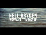 Nell Bryden - Waves feat. Tom McRae Official Lyric video