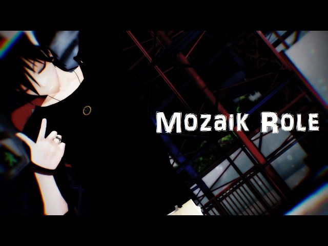 MMD - Mozaik Role