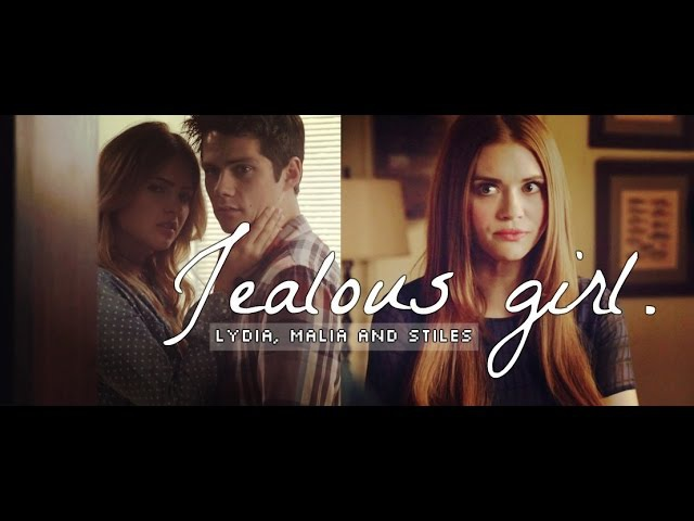 Stiles Lydia Malia Jealous Girl