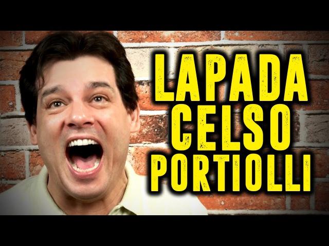 LAPADA | CELSO PORTIOLLI