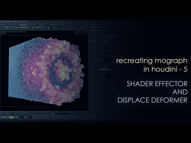 Recreating mograph in Houdini - 5 - shader effector and displace deformer