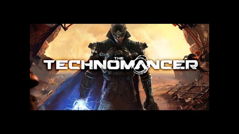 The Technomancer - Трейлер E3 (русский дубляж)