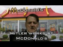 Hitler works at McDonald's