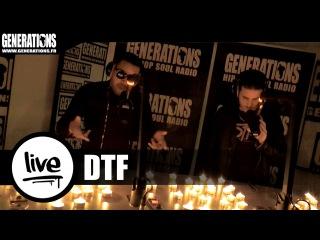 DTF - Dans Le Noir (Live des studios de Generations)