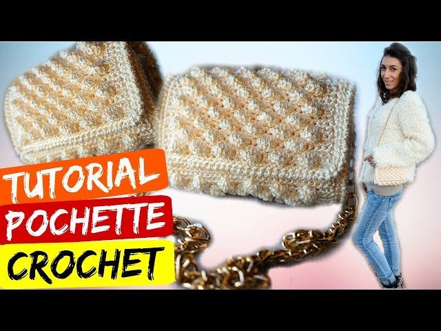 TUTORIAL POCHETTE NOCCIOLINA UNCINETTO - CROCHET ● Katy Handmade