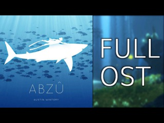 Abzû - Full Soundtrack (Abzu Complete OST) MP3 320 HQ High Quality by Austin Wintory