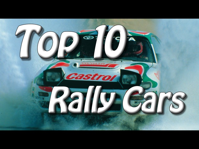 Top 10 Best Rally Cars of All Time | Pure Engine Sounds