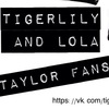Tigerlily & Lola Taylor fans