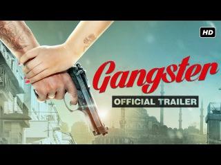 Gangster | Official Trailer | Yash | Mimi | Birsa Dasgupta | Arindom | 2016
