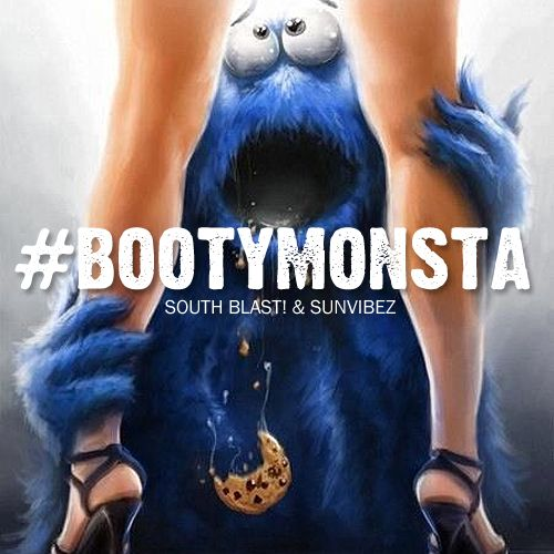 South Blast! & Sunvibez - #BOOTYMONSTA (Original Megaboot) (Extended)