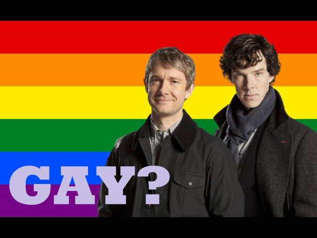 Are They Gay? - Sherlock Holmes and John Watson (Johnlock)