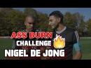 ASS BURN CHALLENGE VS NIGEL DE JONG ( AC MILAN )