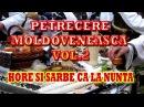 PETRECERE MOLDOVENEASCA VOL 2