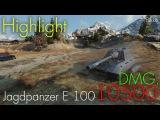 Highlight @ Jagdpanzer E 100 - 10500 DMG.
