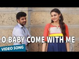Official O Baby Come With Me Video Song  Valiyavan  Jai  Andrea Jeremiah  D.Imman