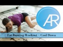 Fat Burning Workout  + Cool Down (No Equipment)