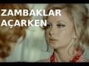 Zambaklar Açarken - Türk Filmi