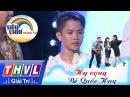 THVL | Siêu nhí tranh tài - Tập 9: Bé Quốc Huy | Nhảy: Hy vọng