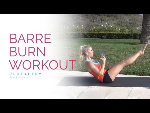 Жиросжигающая тренировка барр с Ребеккой Луиз. Barre Burn Workout | Rebecca Louise