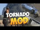 GTA 5 Mods Tornado - ТОРНАДО В ГТА 5