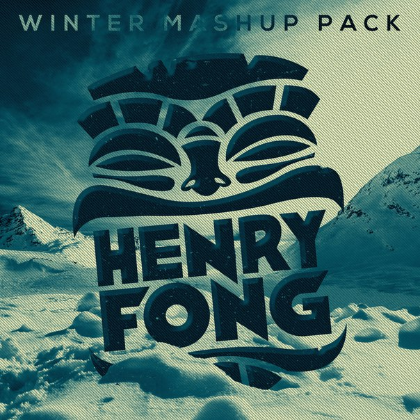 Henry Fong - Winter 2015 Mashup Pack Mix
