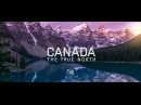 Canada - The True North
