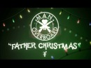 Man Overboard - Father Christmas (Lyric Video)