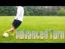 Обучение финту Advanced Turn Learning to feint Advanced Turn