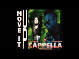 Cappella - move it up (KM 1972 Mix) 1994