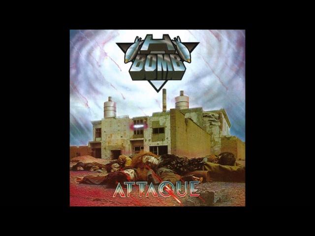 H-Bomb - Attaque (Full Album)