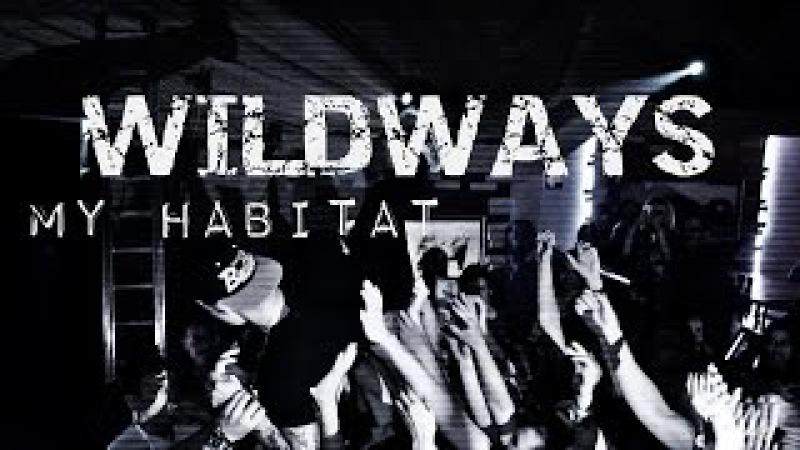 WILDWAYS (ex-SWIMT) - My Habitat (live @Colosseum)