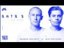 BATB9 | Brandon Westgate Vs Nick Matthews - Round 1