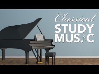 Relaxing Music for Studying, Classical Music, Background Music, Instrumental Music, Relax ♫E047