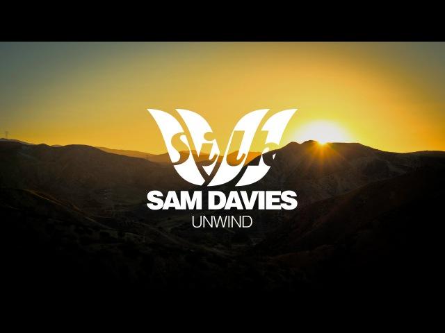 Sam Davies - Unwind [Silk Music]