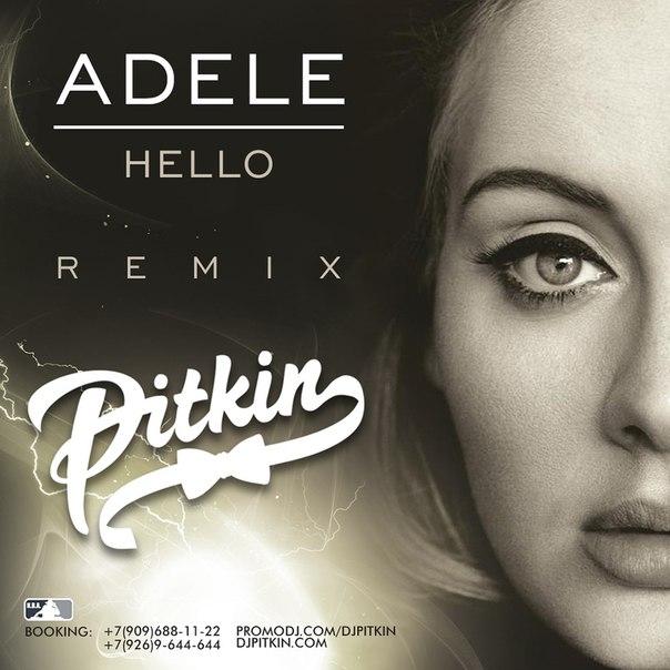 Adele - Hello (DJ PitkiN Remix)