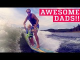 PEOPLE ARE AWESOME Awesome Dads &amp Kids Edition (ft. OneRepublic) Father's Day