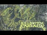 Killswitch Engage - Alone I Stand (Audio)