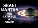 SHANI / SATURN MANTRA