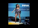 INNA Moon Girl Official Audio