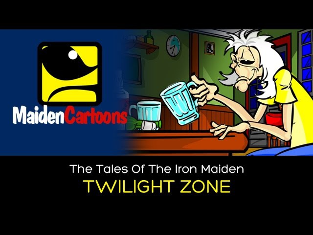 The Tales Of The Iron Maiden - TWILIGHT ZONE