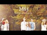 M83 - Skin of the Night