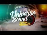 Путь Тольтека приглашают на UNIVERSE SOUND Vol.1 Positive Vibration!
