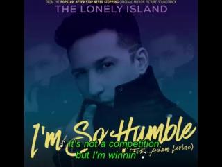 The Lonely Island - I'm So Humble feat  Adam Levine (2016) Lyrics