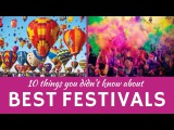 Best Festivals in the World 10 Unusual Celebrations and National Customs