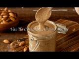 Домашнее миндальное масло/паста с корицей и ванилью