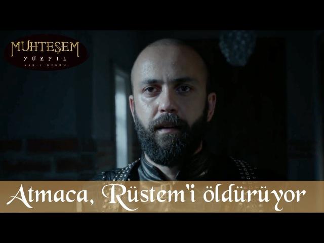 Atmaca Rüstem Paşa'yı Öldürüyor Muhteşem Yüzyıl 137 Bölüm
