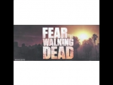Fear the Walking Dead)